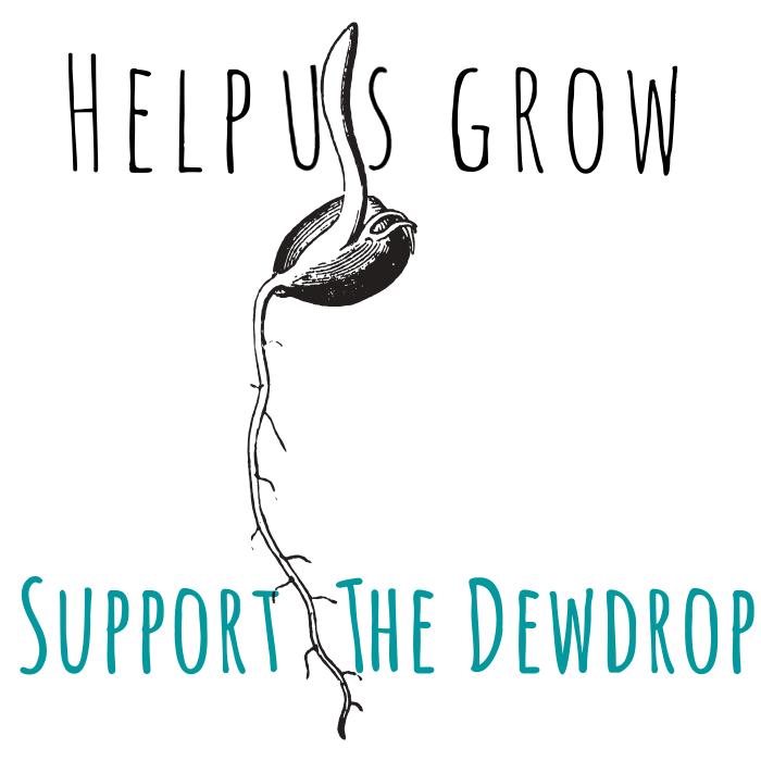Support The Dewdrop